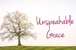 Unspeakable Grace: Friday Edition