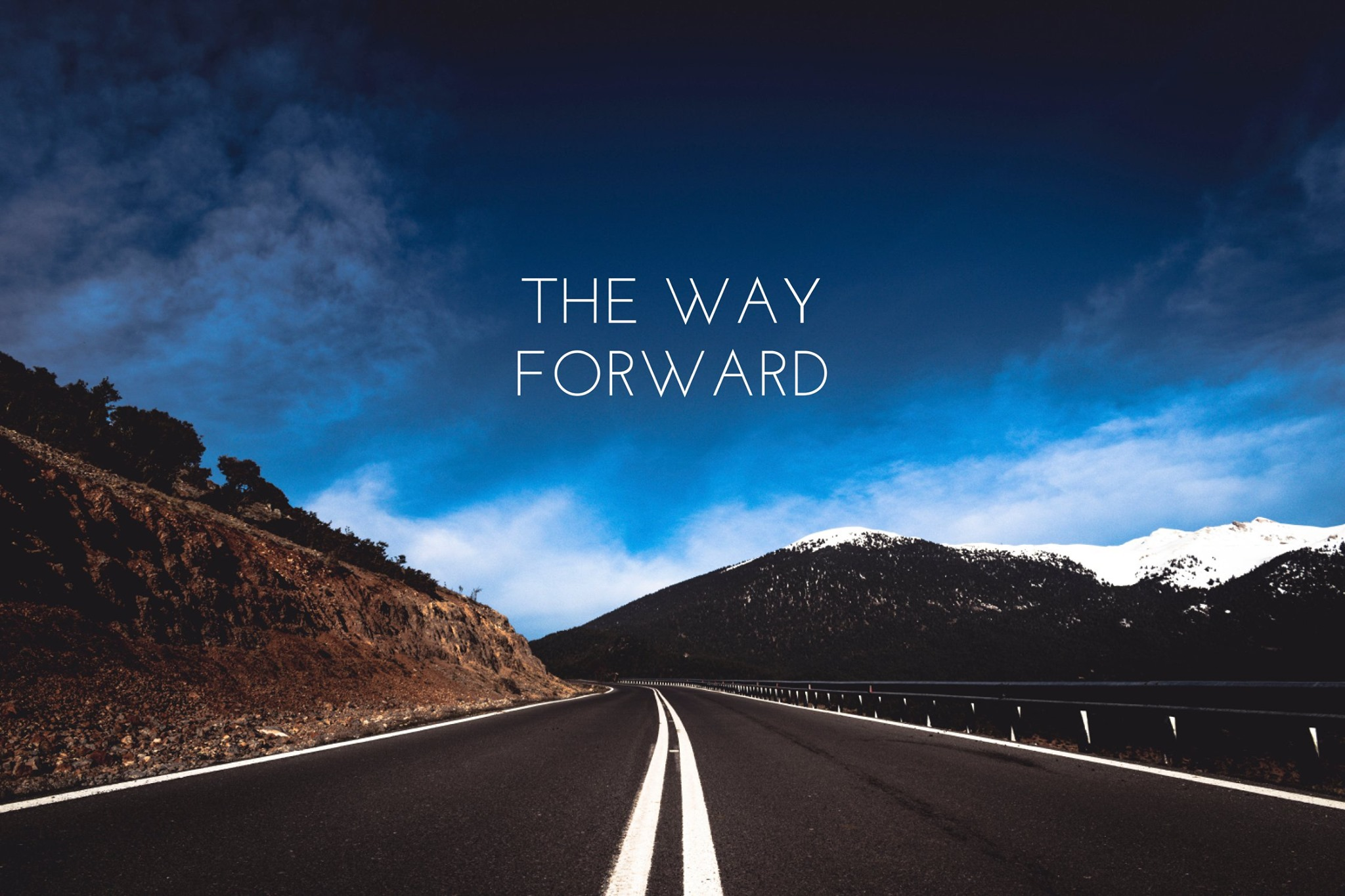 "New Teaching Series ""The Way Forward"""
