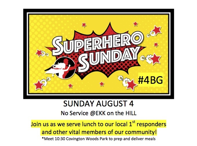 SUPER HERO SUNDAY 8/4/19