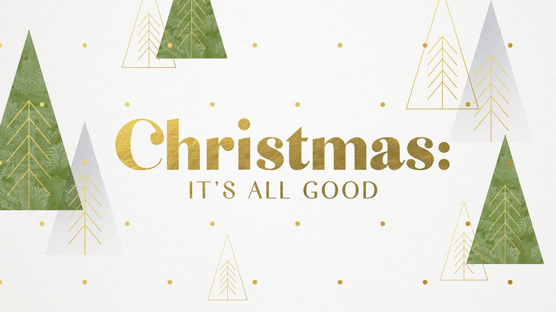 CHRISTMAS/It's All Good Part 3 | 12.20.20